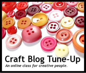 Craft Blog Tune Up class with Diane Gilleland
