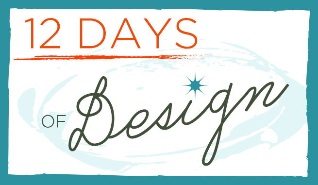 12 Days of Design