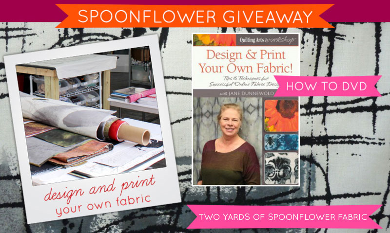 Win a Fabric Design DVD and 2 Yards of Spoonflower Fabric!