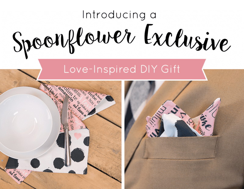 Introducing a Spoonflower exclusive DIY gift: make a cloth napkin or pocket square for Valentine's!