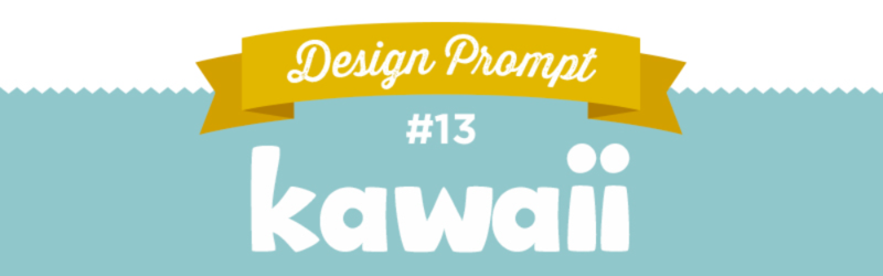 Day 13 SpoonChallenge, Kawaii, #SFDesignADay, Design A Day