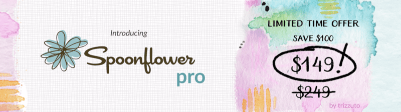 Spoonflower Pro, Introductory Price for a limited time only