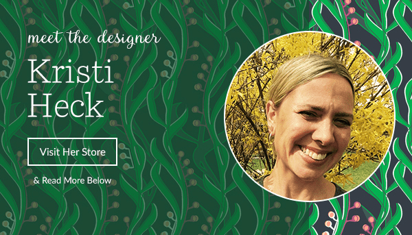 Meet the Designer: Kristi Heck