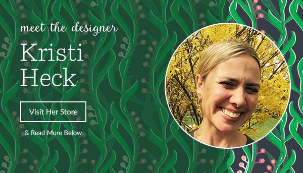 Meet the Designer: Kristi Heck