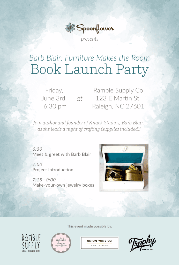 Spoonflower presents Barb Blair : Furniture Makes the Room Book Launch Party