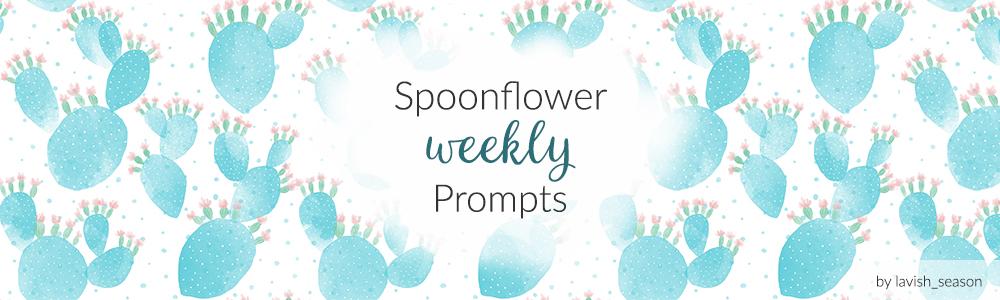 Spoonflower Weekly Prompts