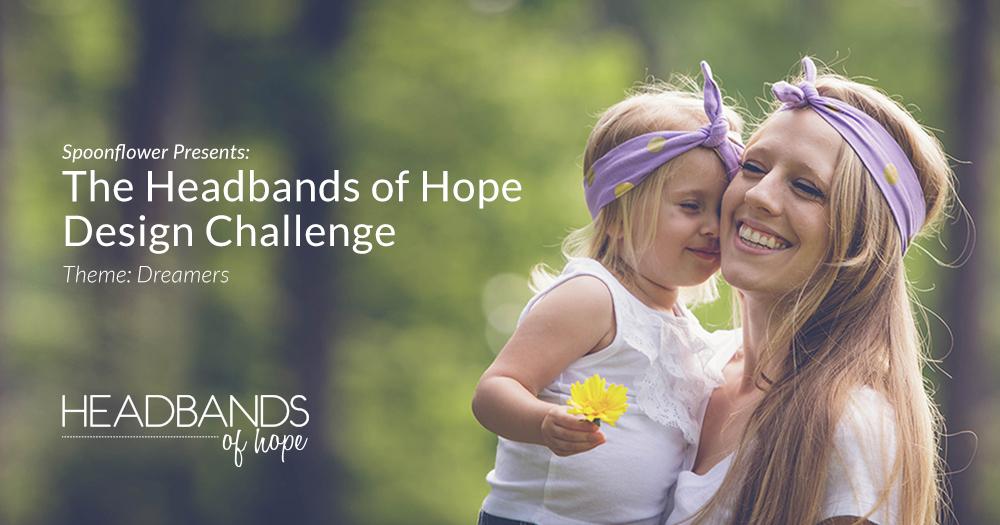 Headbands of Hope Dreamers Design Challenge