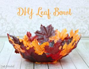 DIY Fall Leaf Bowl