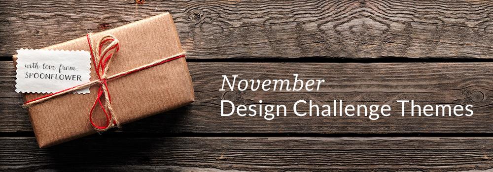 November Design Challenge Themes