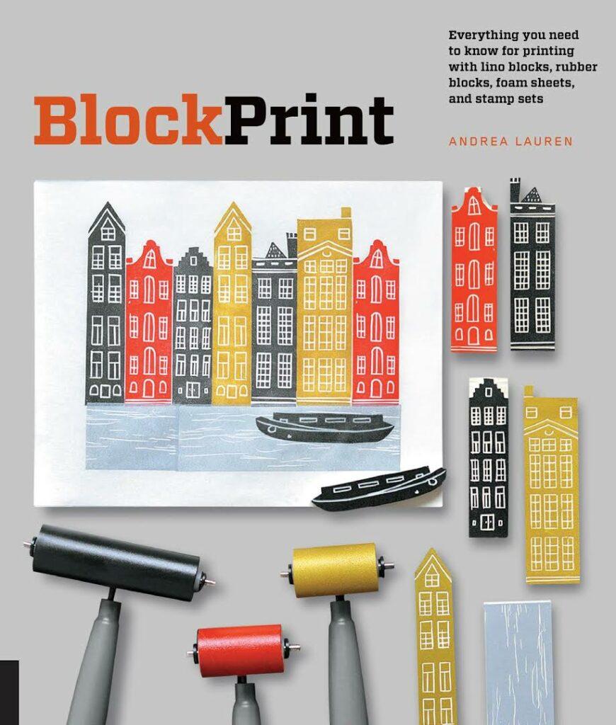 Block Print book by Andrea Lauren