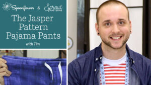 Custom Pajama Pants Using Sprout Patterns' Jasper Pattern