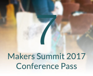 Makers Summit 2017 Conference Pass