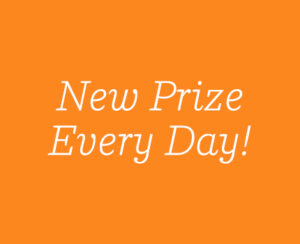 New Prize Every Day!