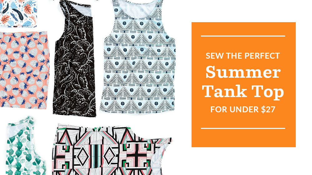 How to Sew the Perfect Summer Tank Top | Spoonflower Blog