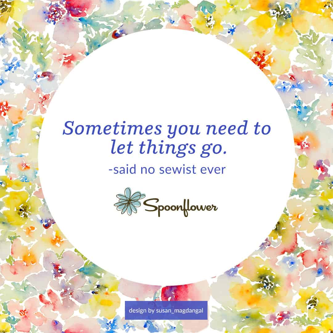 Sometimes you need to let things go.