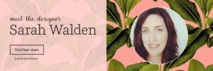 Meet the Designer: Sarah Walden aka Peacoquette