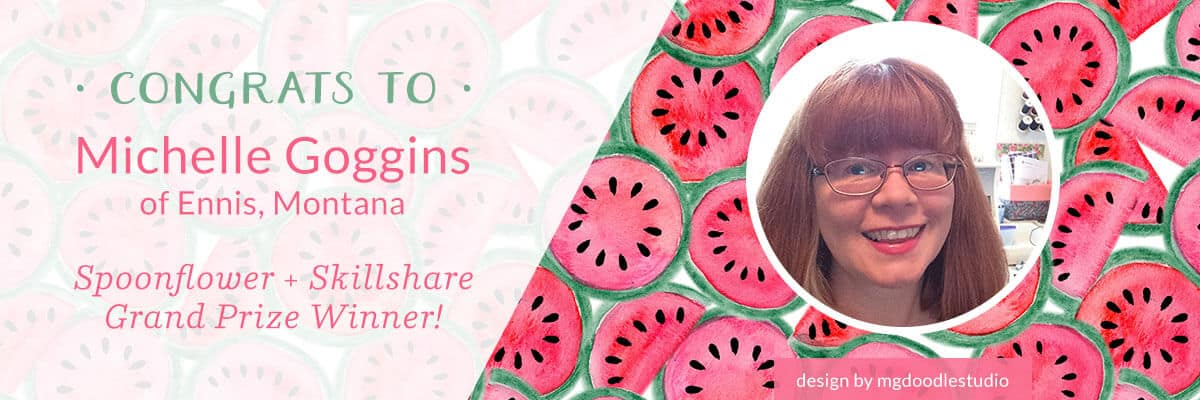 Michelle Goggins is the winner of the Skillshare + Spoonflower giveaway