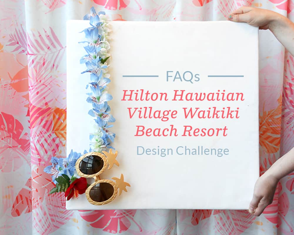 Hilton Hawaiian Village Waikiki Beach Resort design challenge FAQs