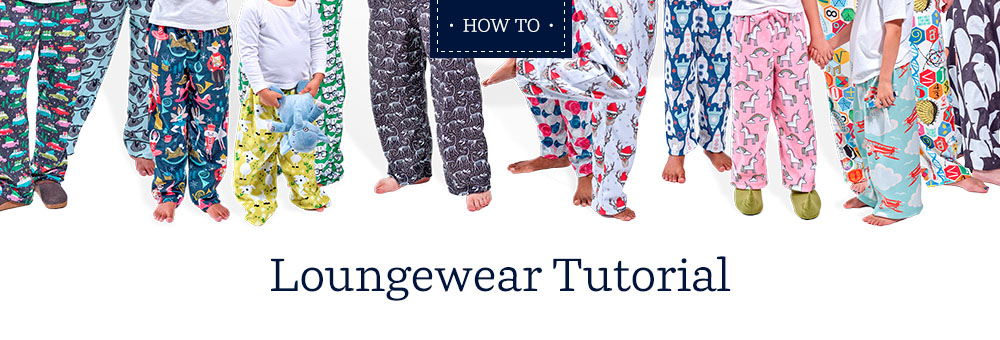 Loungewear Tutorial | Spoonflower Blog