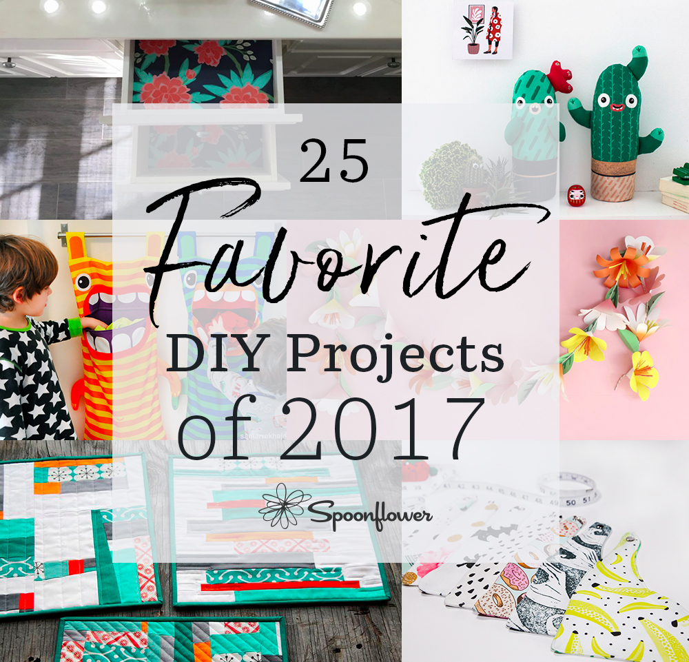 Your 25 Favorite DIY Projects of 2017 | Spoonflower Blog