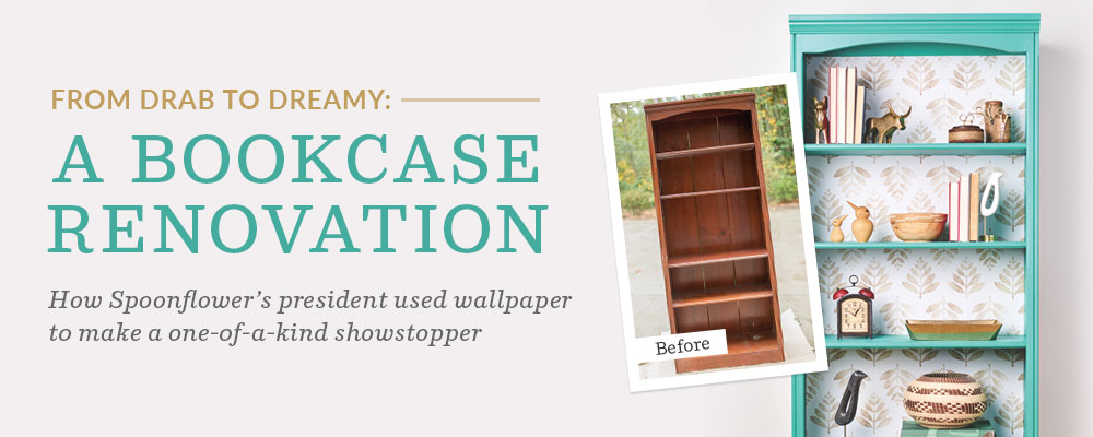From Drab to Dreamy: A Bookcase Renovation with Wallpaper | Spoonflower Blog