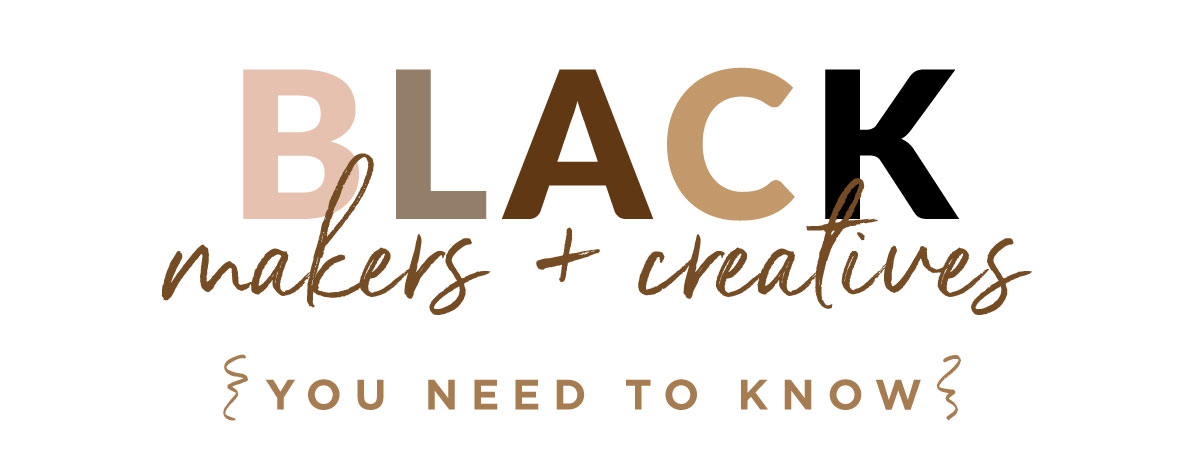 Black Makers + Creatives You Need To Know | Spoonflower Blog