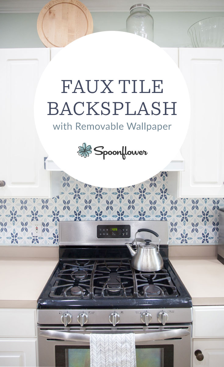 Learn how to make a faux tile backsplash with removable wallpaper | Spoonflower Blog