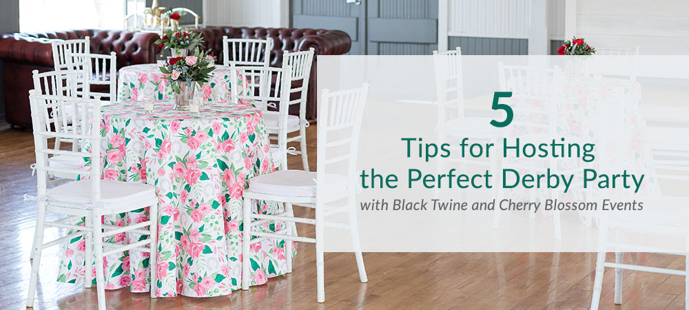 Throw a Dapper Derby Party with These 5 Tips