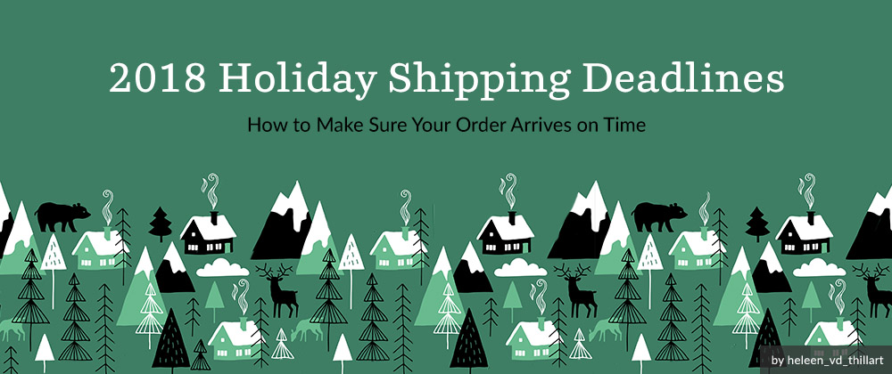 2018 Holiday Shipping Deadlines | Spoonflower Blog