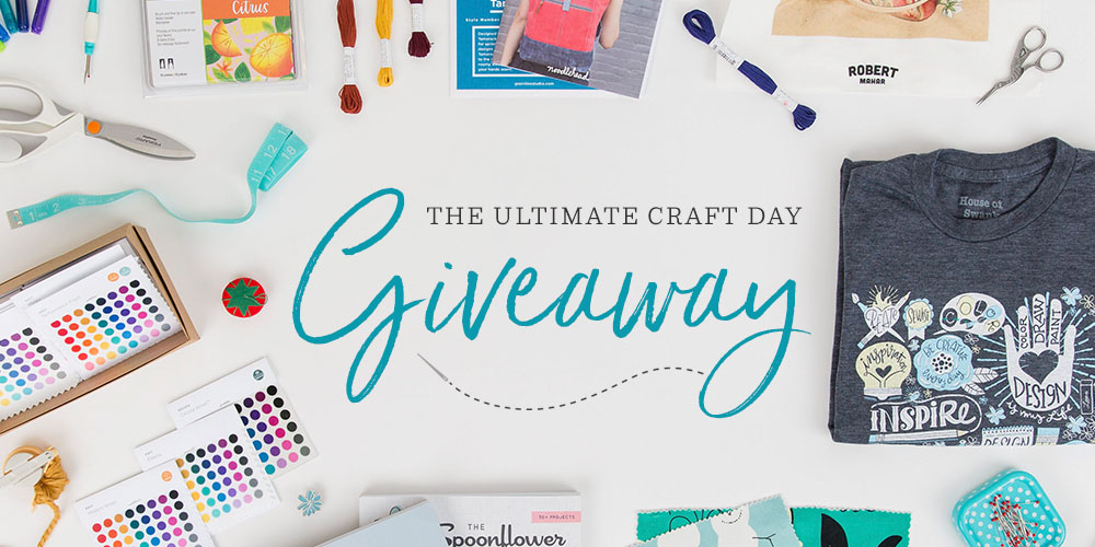 Enter the 2018 Ultimate Craft Day Giveaway! | Spoonflower Blog