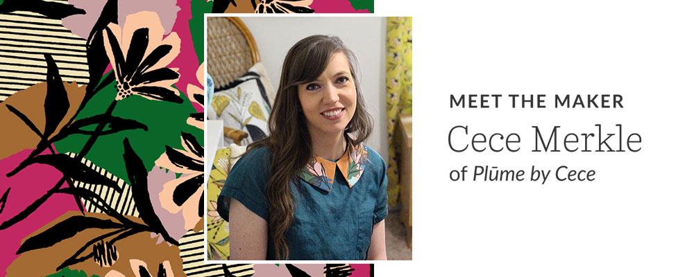 Meet the Maker: Cece Merkle of Plūme by Cece | Spoonflower Blog