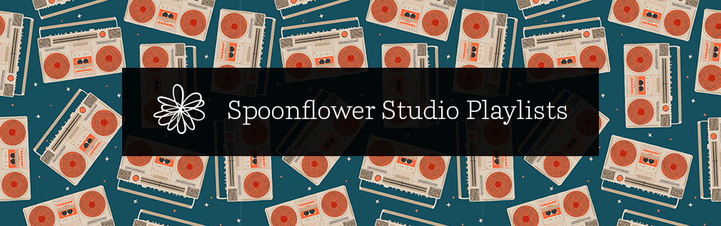9 Spotify Playlists for your Next Studio Session | Spoonflower Blog