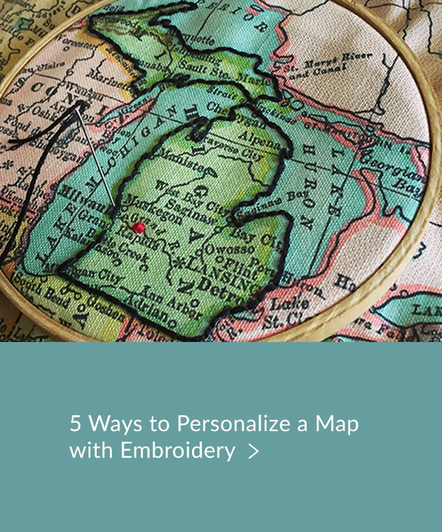 5 ways to personalize a map with embroidery | Spoonflower Blog