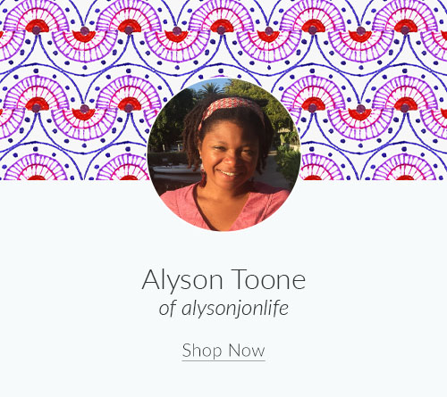 March Designer Spotlight: Meet Alyson Toone of alysonjonlife | Spoonflower Blog