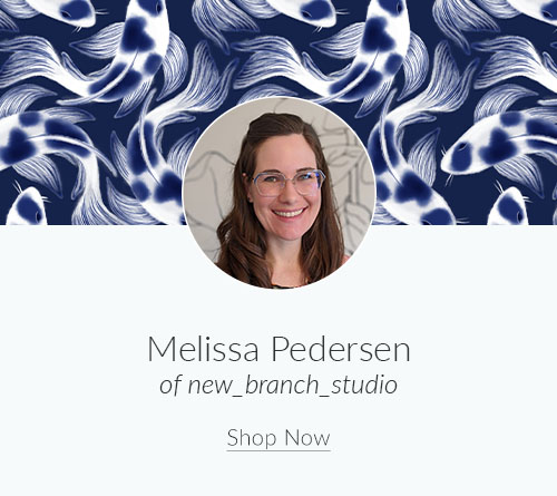 May Artist Spotlight: Meet Melissa Pedersen of new_branch_studio | Spoonflower Blog