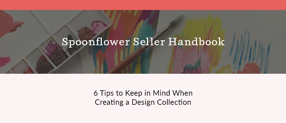 The Spoonflower Seller Handbook: 6 Tips for Designing a Collection with Katie Kortman | Spoonflower Blog